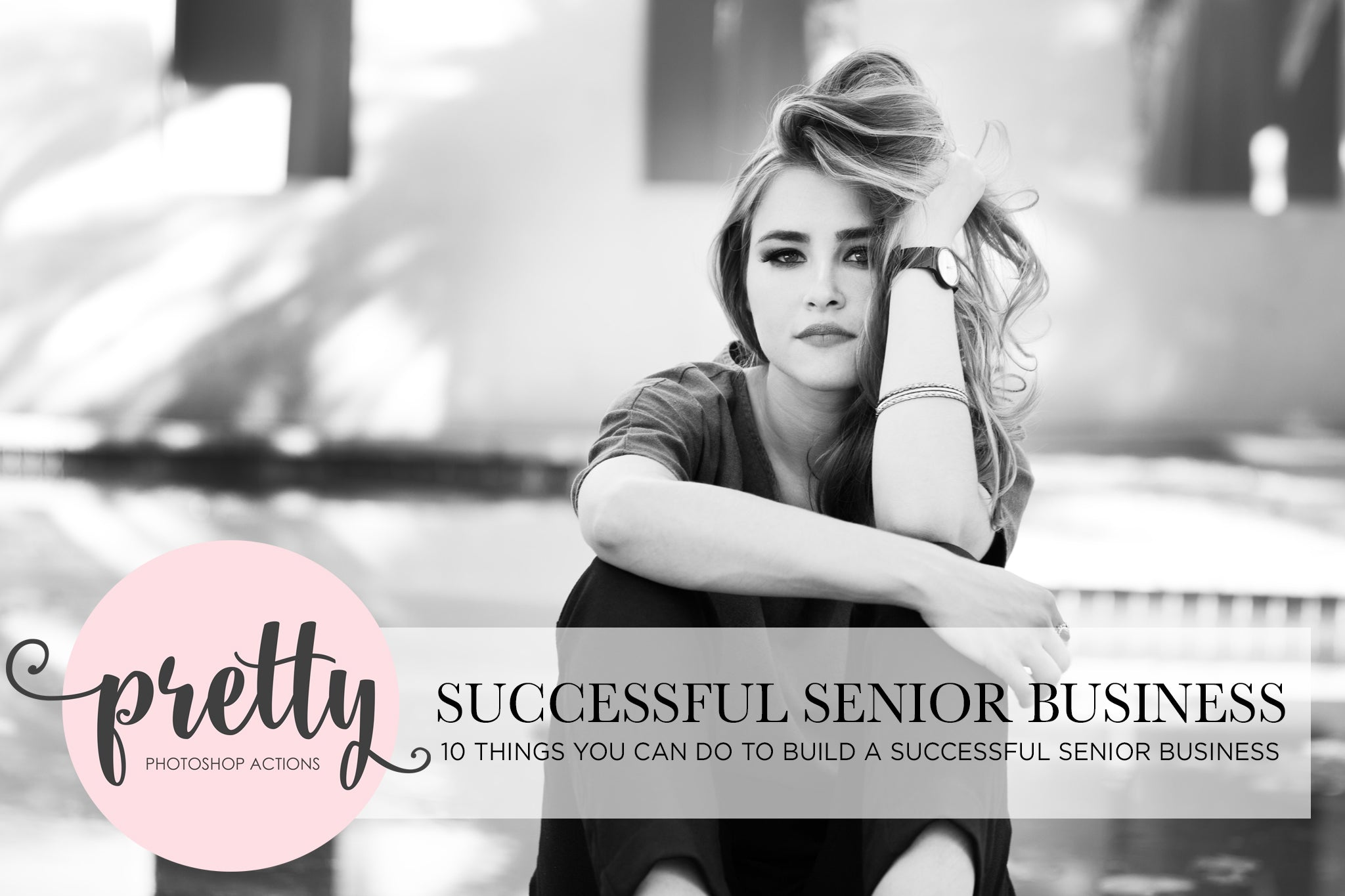 Senior Photography - 10 Tips for Success