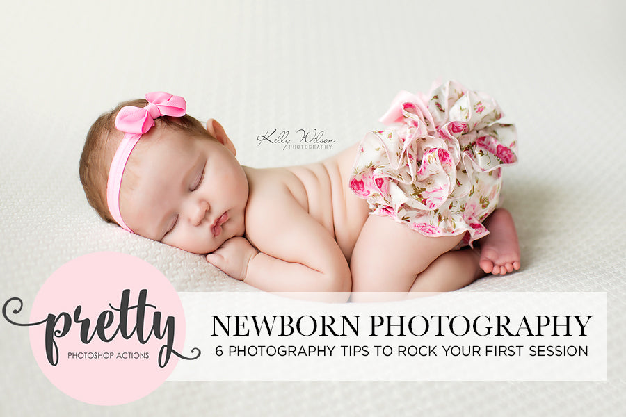 6 newborn photography tips to rock your first session