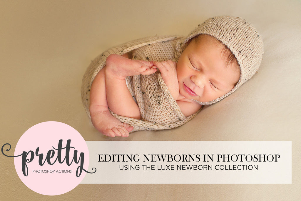 How to Edit Newborns in Photoshop