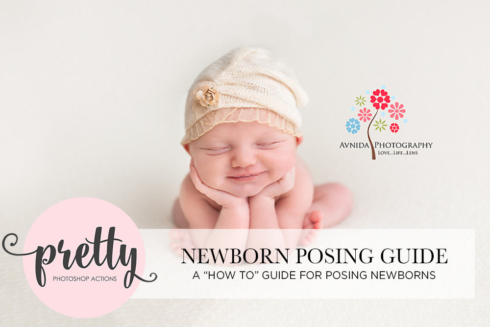 Newborn Photography Posing Guide - Pretty Actions Tutorial