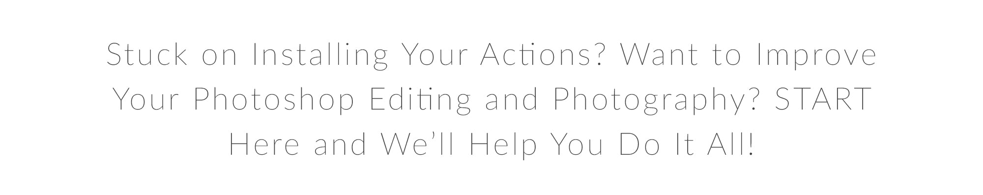 Are You New to Pretty Actions? Start Here! – Pretty Photoshop Actions