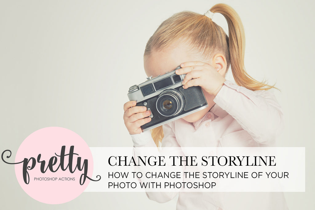 Photoshop Changing Your Photo Story