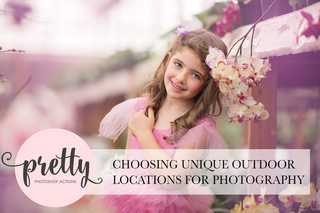Choosing Unique Outdoor Locations for Professional Photography | Pretty Actions for Photoshop