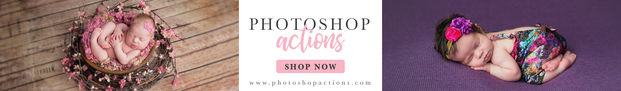 Photoshop Actions for Newborns