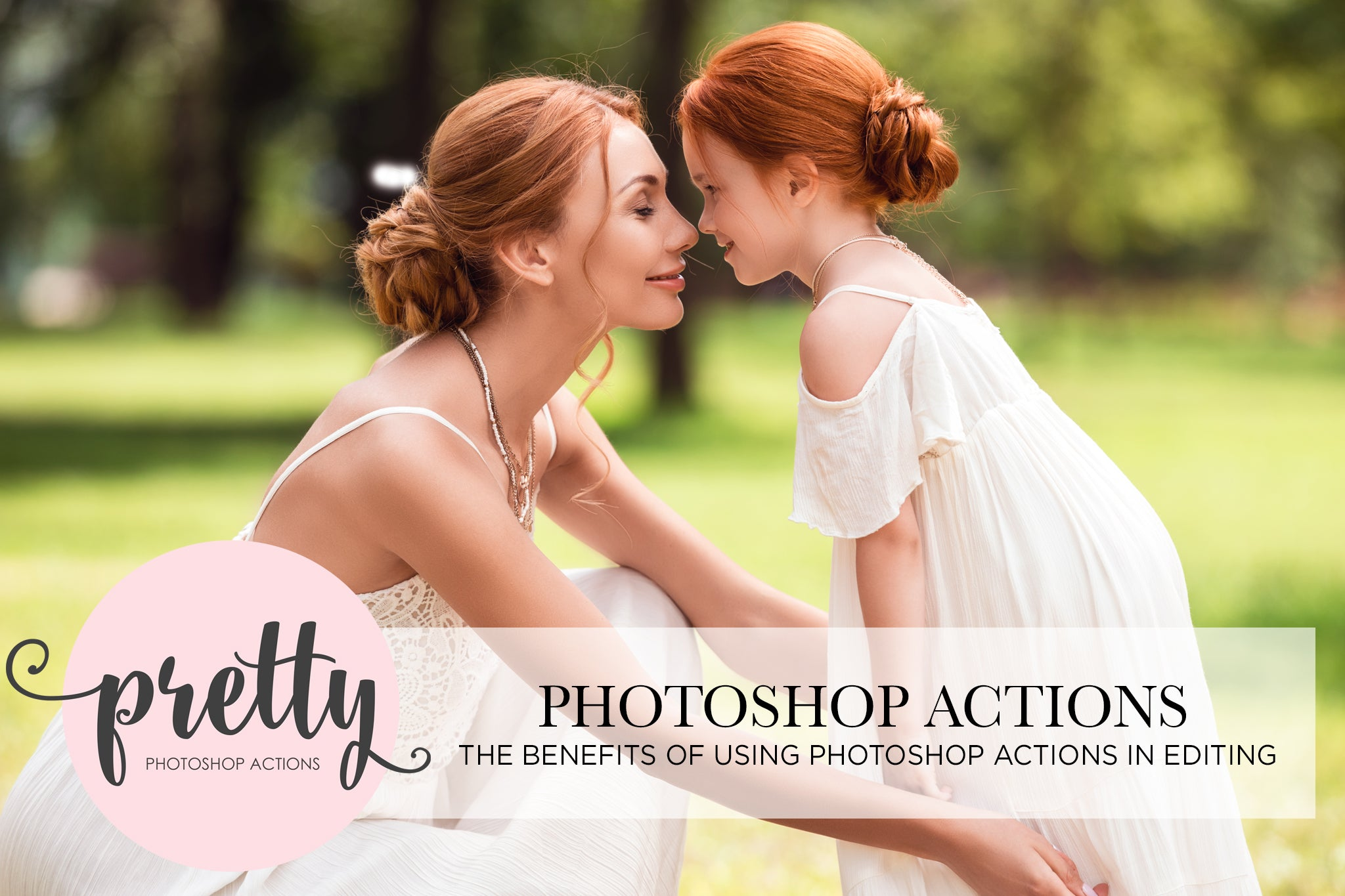 Benefits of Using Photoshop Actions - Pretty Photoshop Actions Tutorial