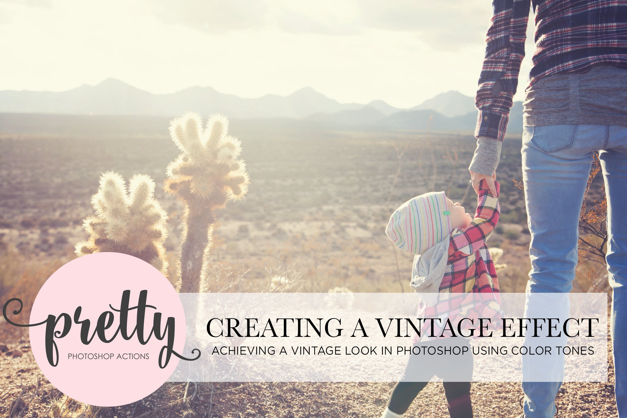 Vintage Photo Effect in Photoshop - Pretty Actions Tutorial