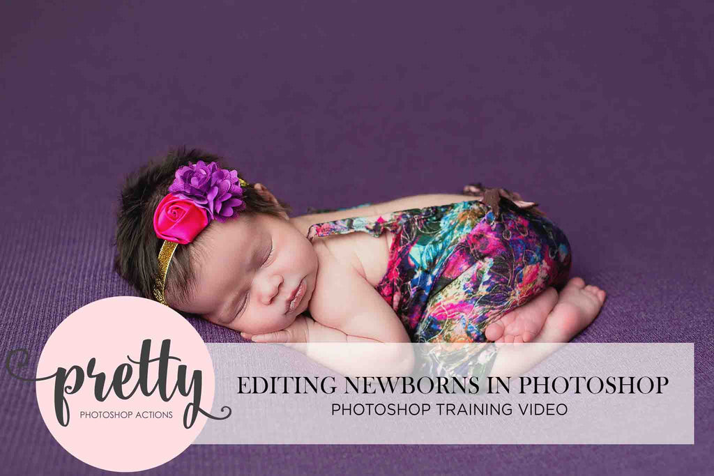 Editing Newborns in Photoshop