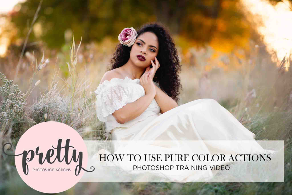 How to Use PURE Color Photoshop Actions