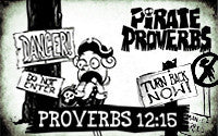 Pirate Proverbs 12:15