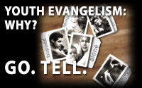 Youth Evangelism: Why?