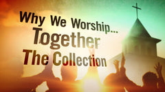 Why We Worship Together