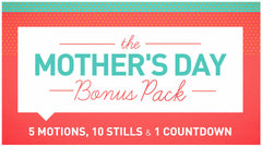 Mother's Day Bonus