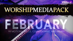 Feb Vol 2 - Worship Media Pack