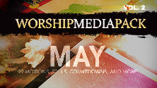 May Vol 2 - Worship Media Pack