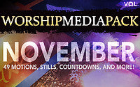 November Vol 2 - Worship Media Pack
