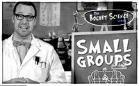Small Groups Are Not Rocket Science