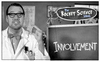 Involvement Is Not Rocket Science