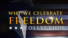 Why We Celebrate Freedom