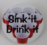 Sink It Drink It Beer Pong Rack Button-Medals-Schoppy's Since 1921