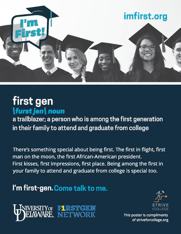 """I'm First Gen"" Poster w/ your logo"