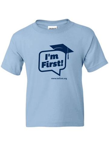 I'm First! T-Shirt (Light Blue)
