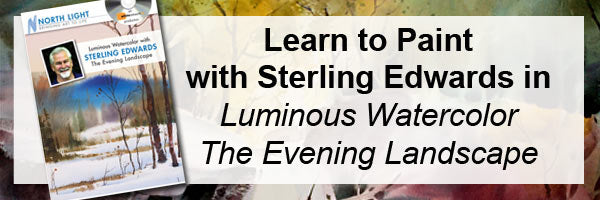 Learn to paint watercolor with artist Sterling Edward's Luminous Watercolor: The Evening Landscape