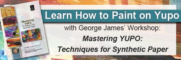 Learn to paint with yupo with George James' yupo instructional video workshop