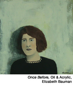 Once-before-oil & acrylic by Elizabeth Bauman