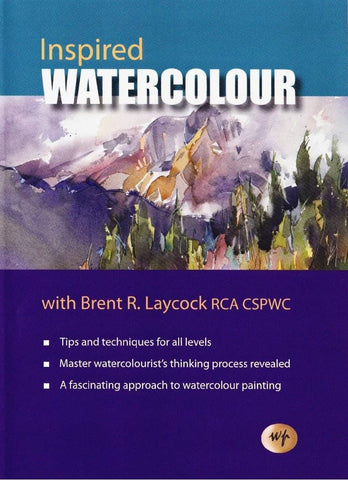 Inspired Watercolour with Brent Laycock
