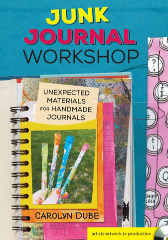 Junk Journal Workshop: Unexpected Materials for Handmade Journals with Carolyn Dube