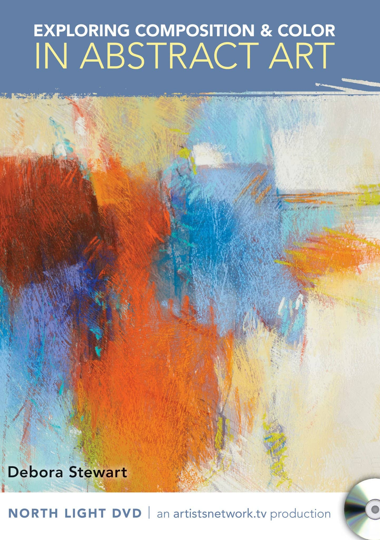 Exploring Composition & Color in Abstract Art with Debora Stewart