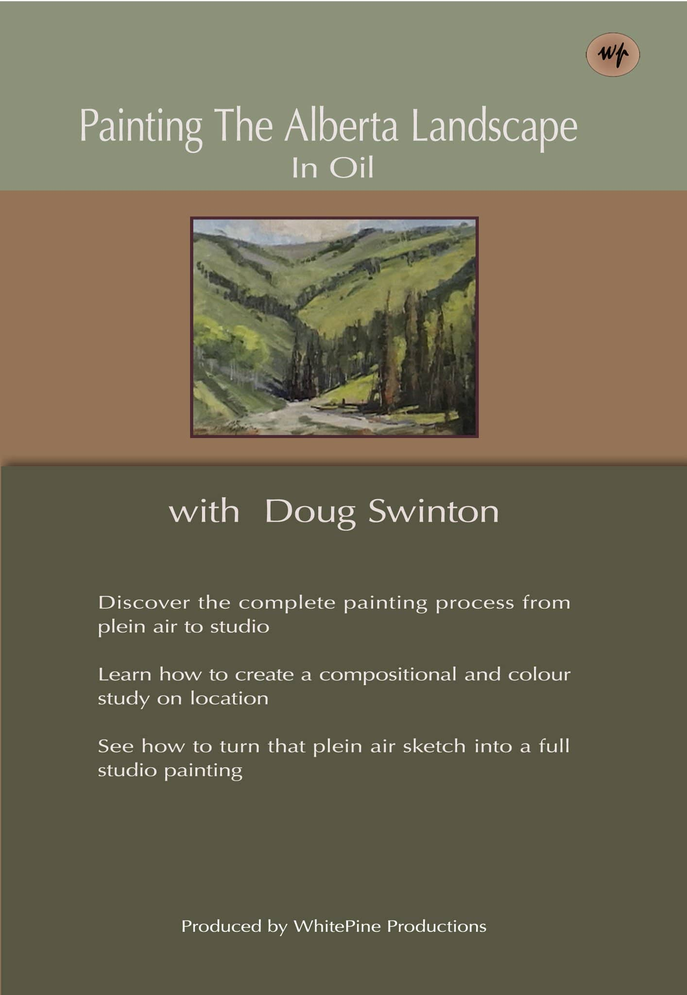 Painting the Alberta Landscape in Oil with Doug Swinton