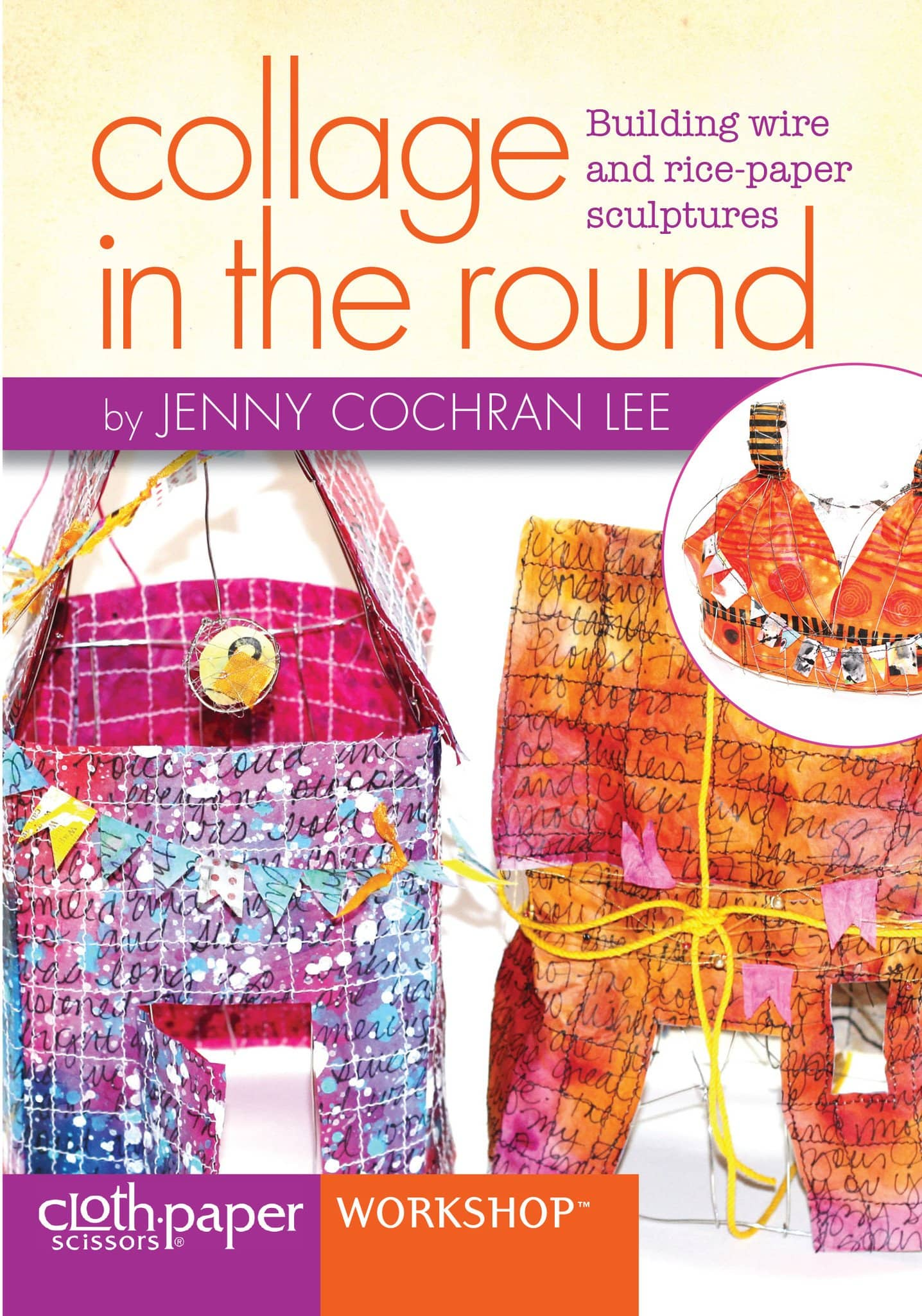 Collage in the Round with Jenny Cochran Lee Art Instruction Video-DVD from Creative Catalyst