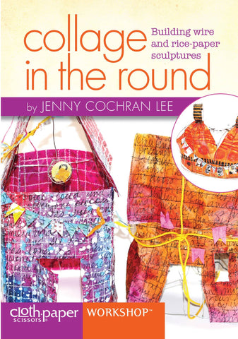 Collage in the Round with Jenny Cochran Lee