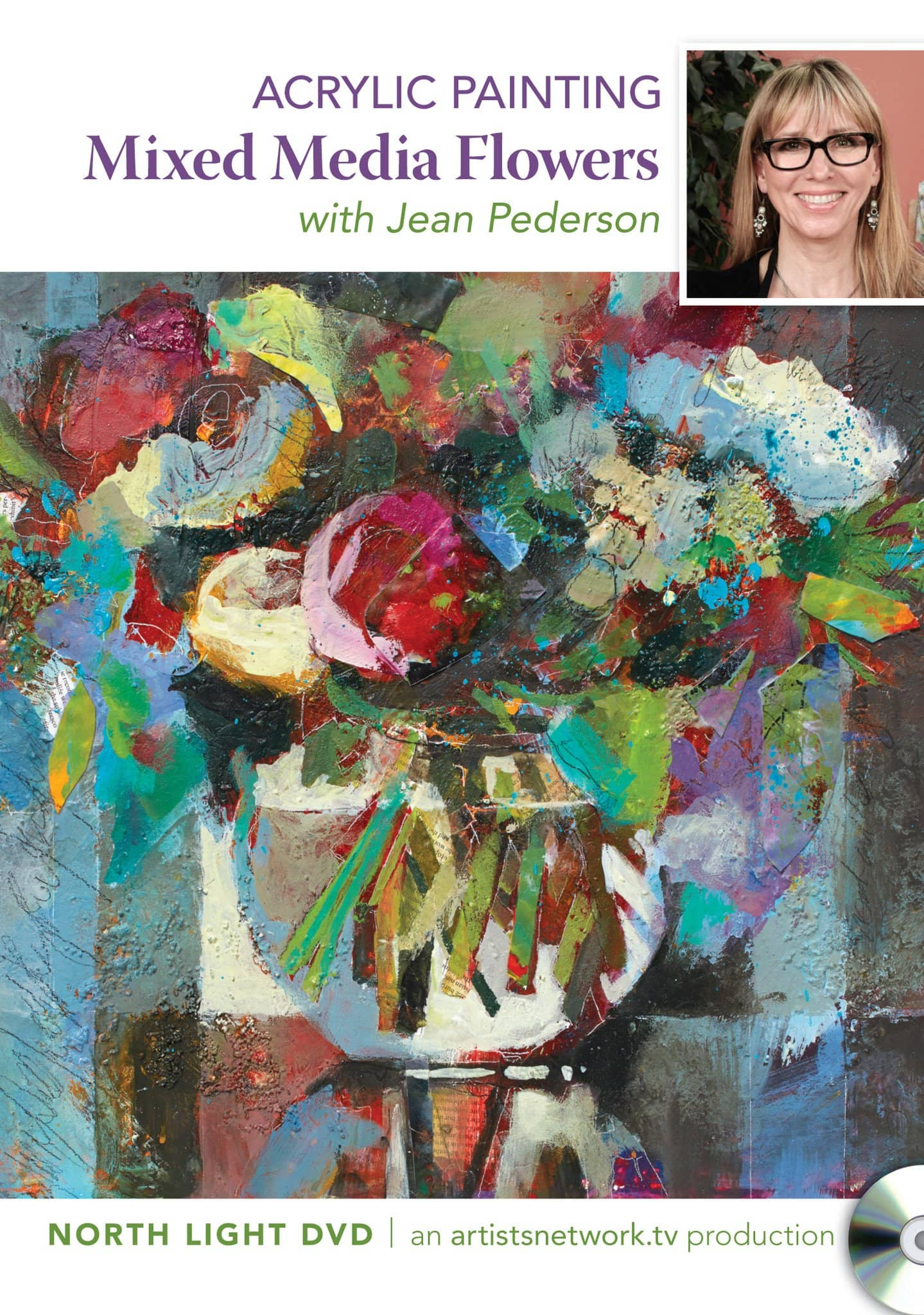 Acrylic Painting:  Mixed Media Flowers with Jean Pederson Art Instruction Video-DVD from Creative Catalyst