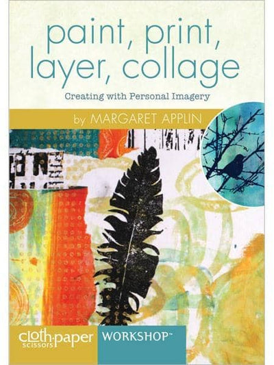 Paint, Print, Layer, Collage with Margaret Applin Art Instruction Video-DVD from Creative Catalyst