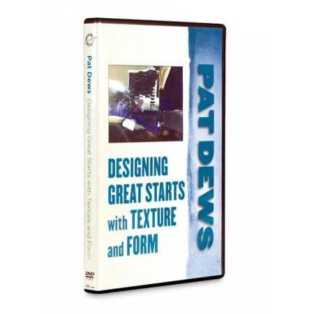 Designing Great Starts with Texture and Form with Pat Dews Art Instruction Video-DVD from Creative Catalyst