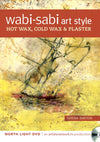 Wabi-Sabi Art Style Hot Wax, Cold Wax & Plaster with Serena Barton Art Instruction Video-DVD from Creative Catalyst