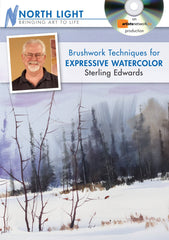 Brushwork Techniques for Expressive Watercolor with Sterling Edwards
