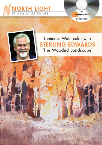 Luminous Watercolor:  The Wooded Landscape with Sterling Edwards