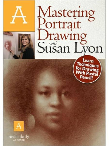 Mastering Portrait Drawing with Susan Lyon