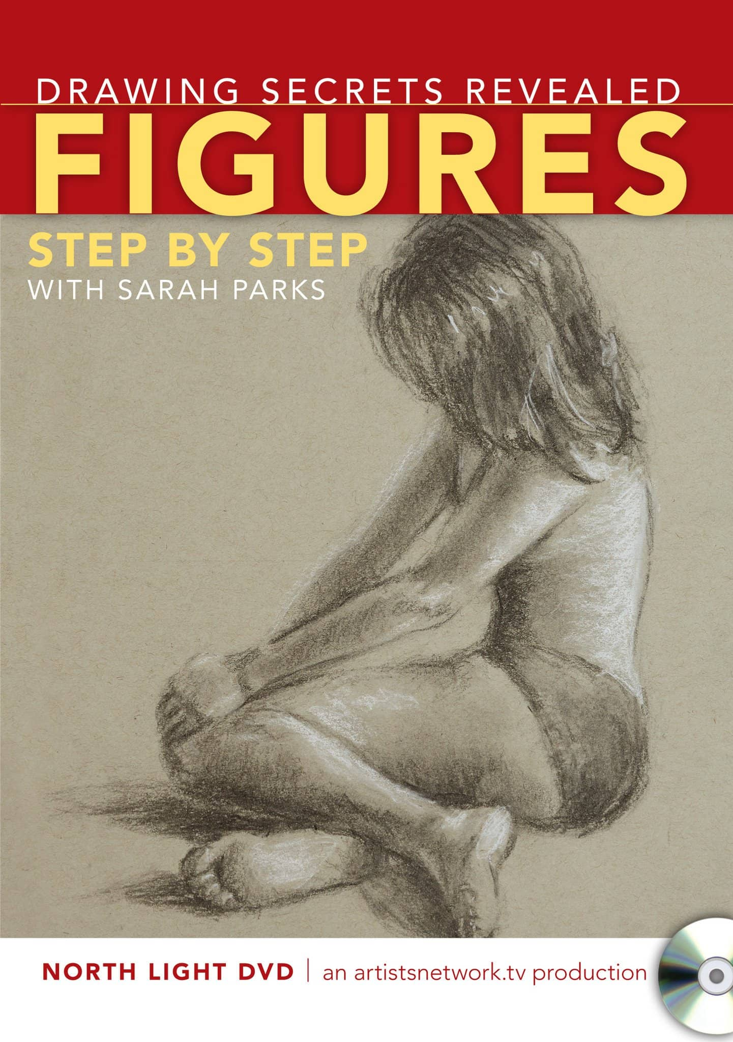 Drawing Secrets Revealed:  Figures, Step by Step with Sarah Parks Art Instruction Video-DVD from Creative Catalyst
