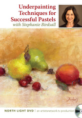 Underpainting Techniques for Successful Pastels with Stephanie Birdsall