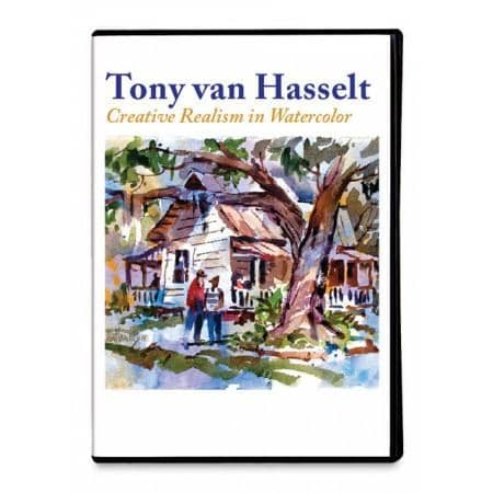 Creative Realism in Watercolor with Tony van Hasselt Art Instruction Video-DVD from Creative Catalyst