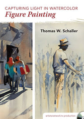 Capturing Light in Watercolor - Figure Painting with Thomas W. Schaller