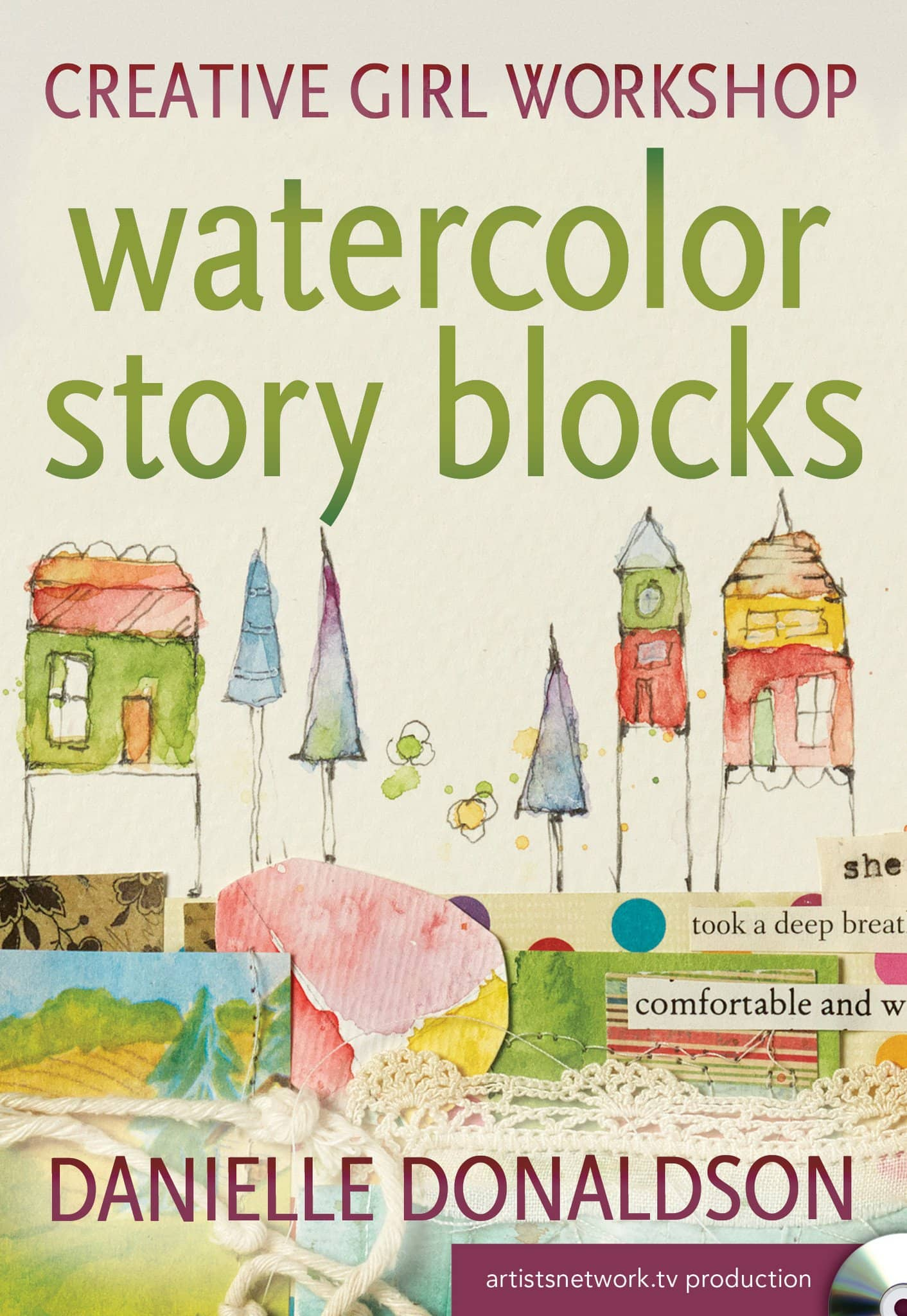 Creative Girl Workshop:  Watercolor Story Blocks with Danielle Donaldson