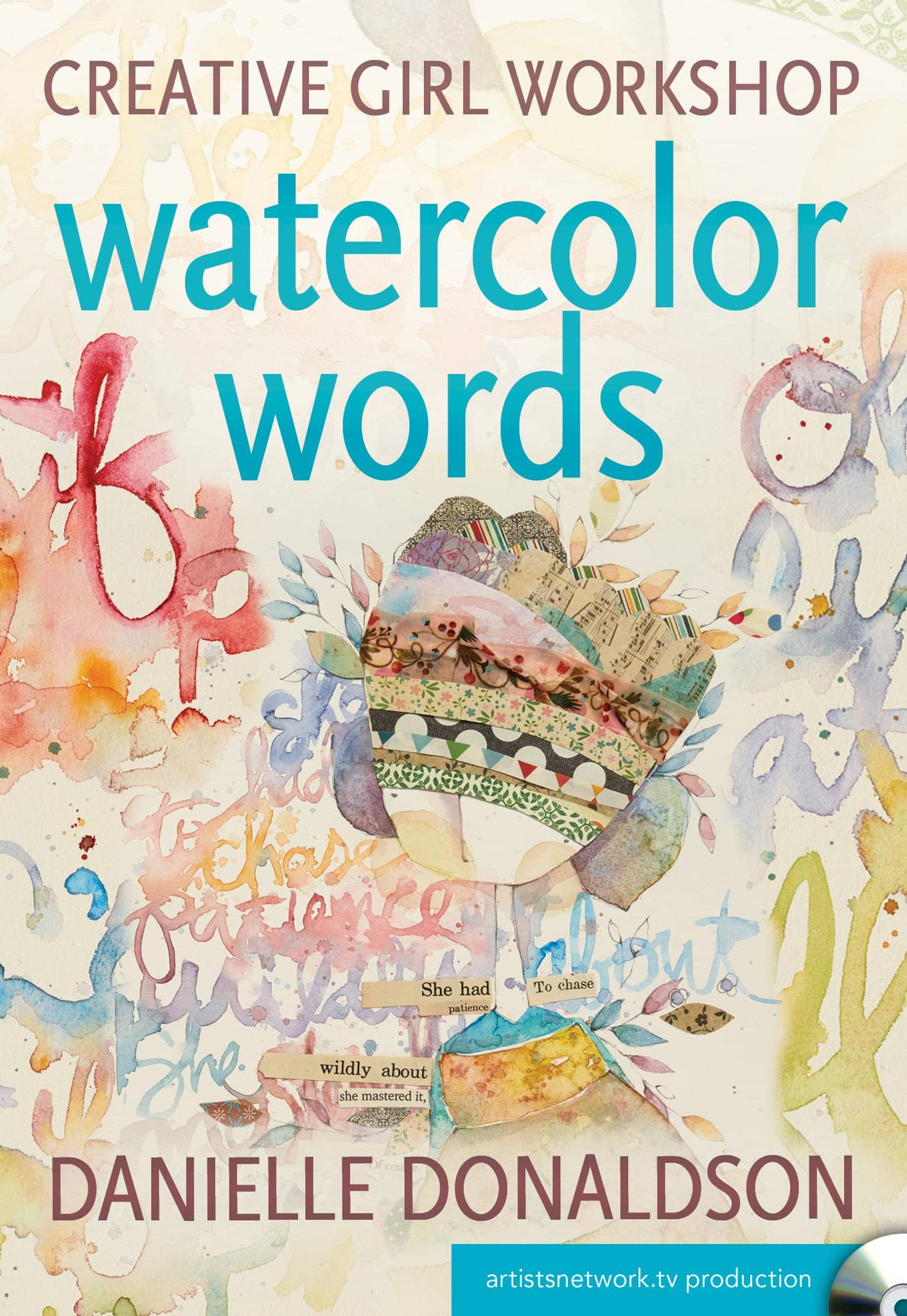 Creative Girl Workshop:  Watercolor Words with Danielle Donaldson