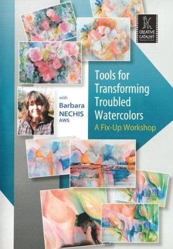 Tools for Transforming Troubled Watercolors with Barbara Nechis