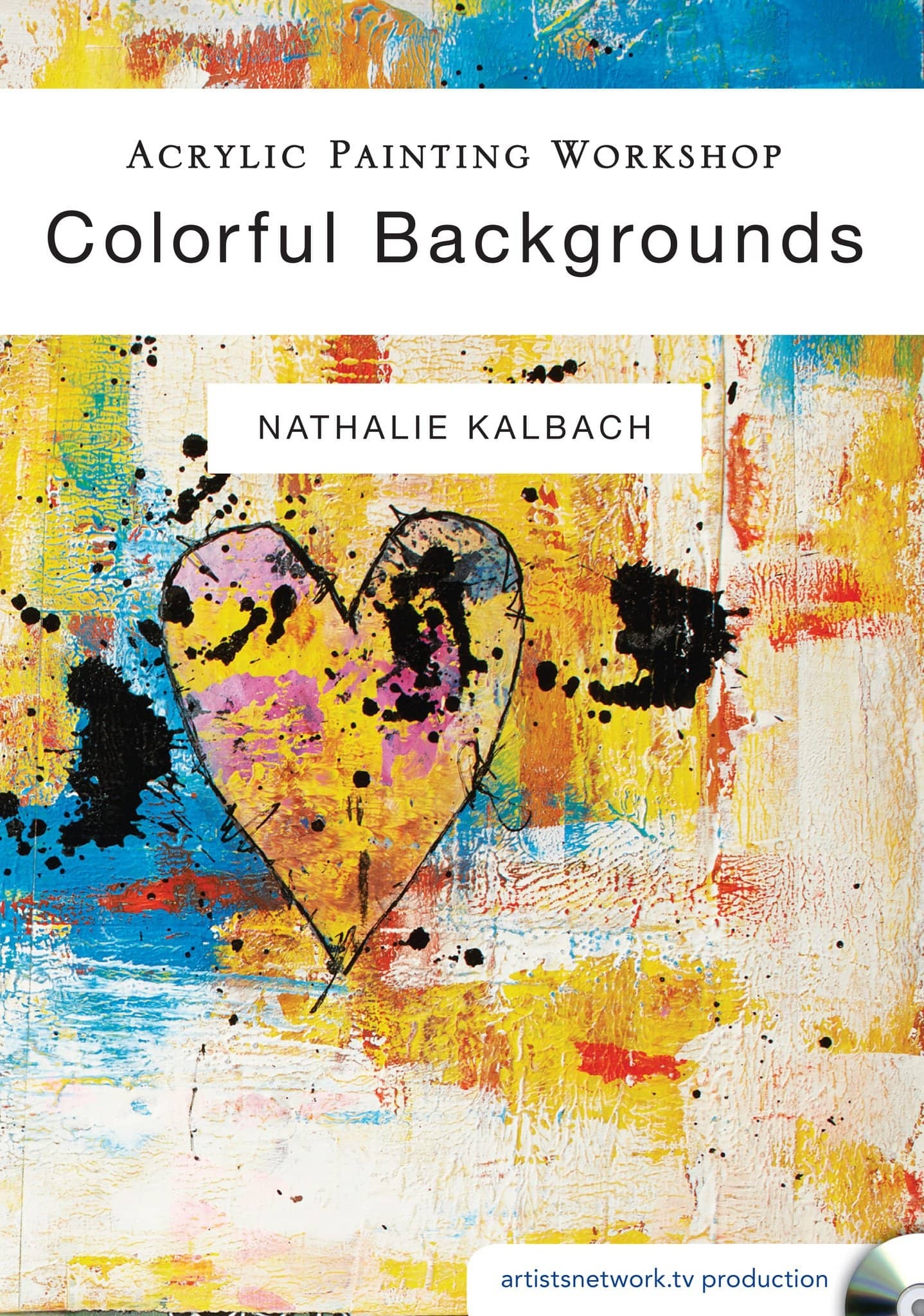 Acrylic Painting Workshop:  Colorful Backgrounds with Nathalie Kalbach