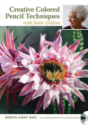 Creative Colored Pencil Techniques with Janie Gildow